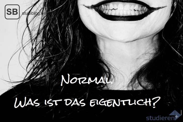Was ist Normalität?