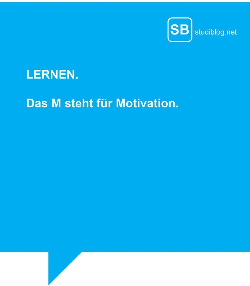 Lernen. Das M steht für Motivation
