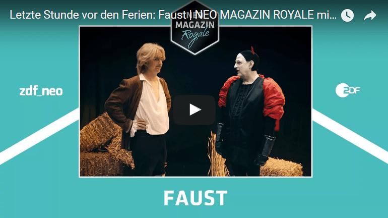 Letzte Stunde vor den Ferien, Jan Böhmermann, Neo Magazin Royale: Goethes Faust