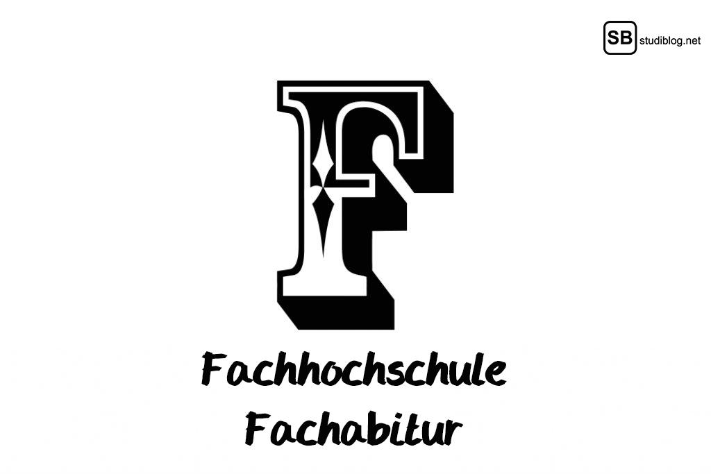 F wie Fachhochschule und Fachabitur - Studenten ABC