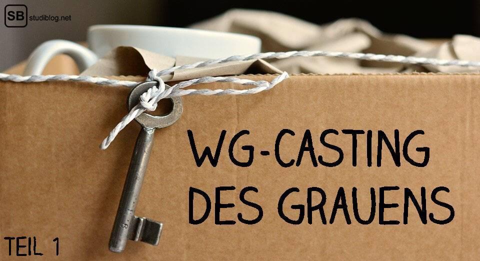 WG-Casting des Grauens