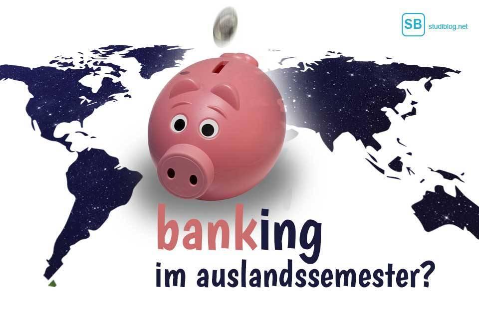 Sparschwein auf einer Weltkarte zum Thema Banking im Ausland bzw. dem Girokonto Vergleich der Banken