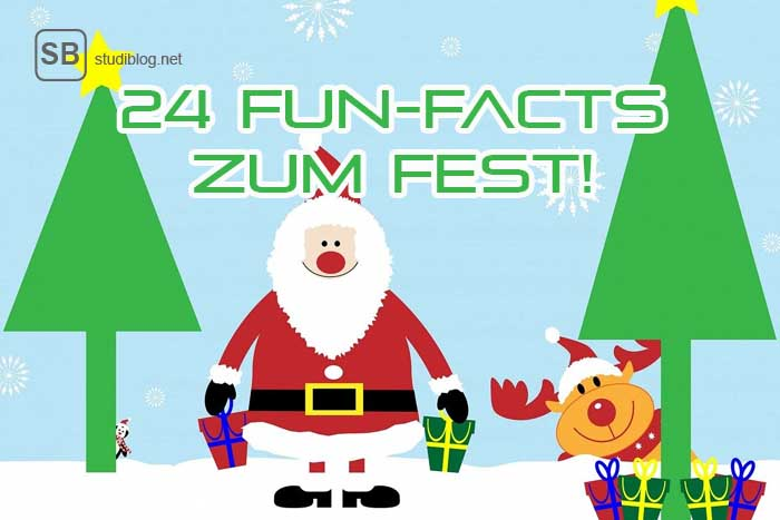 24 Fun Facts zum Fest